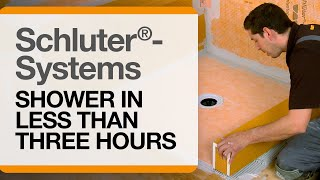 Schluter® Shower in Less Than Three Hours