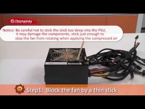 Tt Guru - How to Clean PSU by Compressed Air Duster