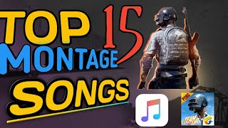 TOP 15 MONTAGE SONGS WITH DOWNLOAD LINKS | pubg montage songs | montage songs | pubg mobile