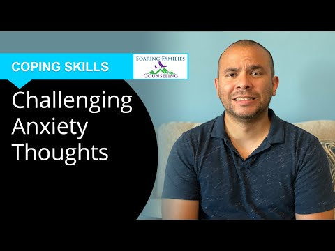 Challenging Anxiety Thoughts