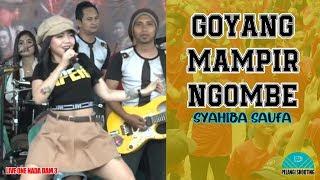 Download SYAHIBA SAUFA - GOYANG MAMPIR NGOMBE | LIVE ONE NADA DAM 3
