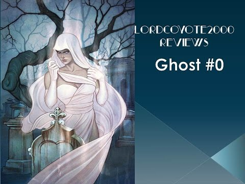 Ghost #0: comic book review #81