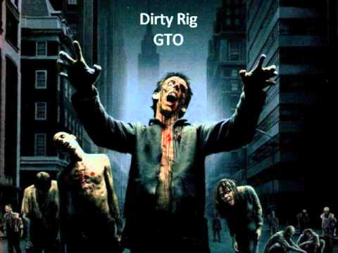 Dirty Rig - GTO