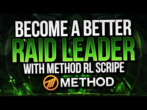 Become a Better Raid Leader Guide with Method RL Scripe