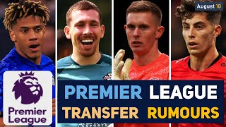 TRANSFER NEWS: PREMIER LEAGUE TRANSFER NEWS AND RUMOURS UPDATES (AUGUST 10) YouTube Videos