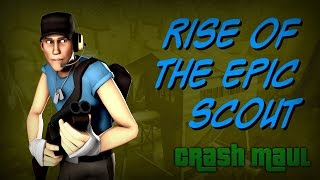 Repeat youtube video Rise of the Epic Scout