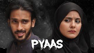 Pyaas     Things you never Expect   Sajid Ali