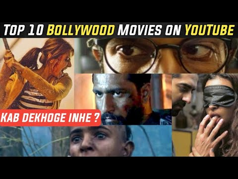 Top 10 Bollywood Movies Available On Youtube