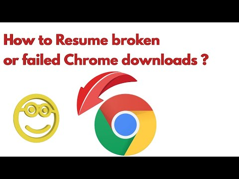 How To Resume Failed Chrome Downloads