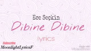 Ece Seçkin - Dibine Dibine (lyrics) Video