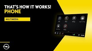 Multimedia - Insignia - Karl | Phone | That's How It Works! | Opel Infotainment