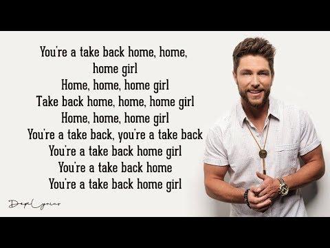 Chris Lane - Take Back Home Girl (Lyrics) ft. Tori Kelly
