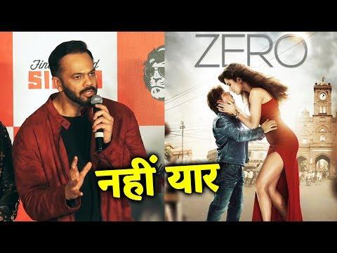 Shahrukh Khan की ZERO फिल्म देखि? | Rohit Shetty का Zero पर Reaction