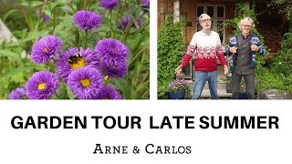 A tour of our garden in late summer / early fall  by ARNE & CARLOS