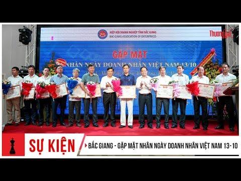 Gặp Mặt Nhân Ngày Doanh Nhân Việt Nam 13/10 | Bắc Giang