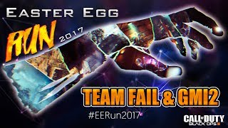TEAM FAIL & GMI2 vs SPEED RUN EASTER EGG CHRONICLES | #EERun2017