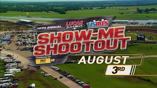 10th Annual USMTS Show-Me Shootout Presented by Foley Equipment