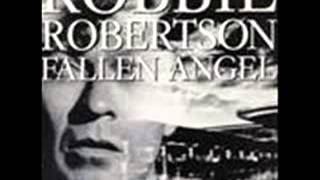 Robbie Robertson - Somewhere Down the Crazy River - (Fallen Angel, October 27,1987)