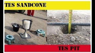 Cara Melakukan Tes Sandcone dan Tes Pit
