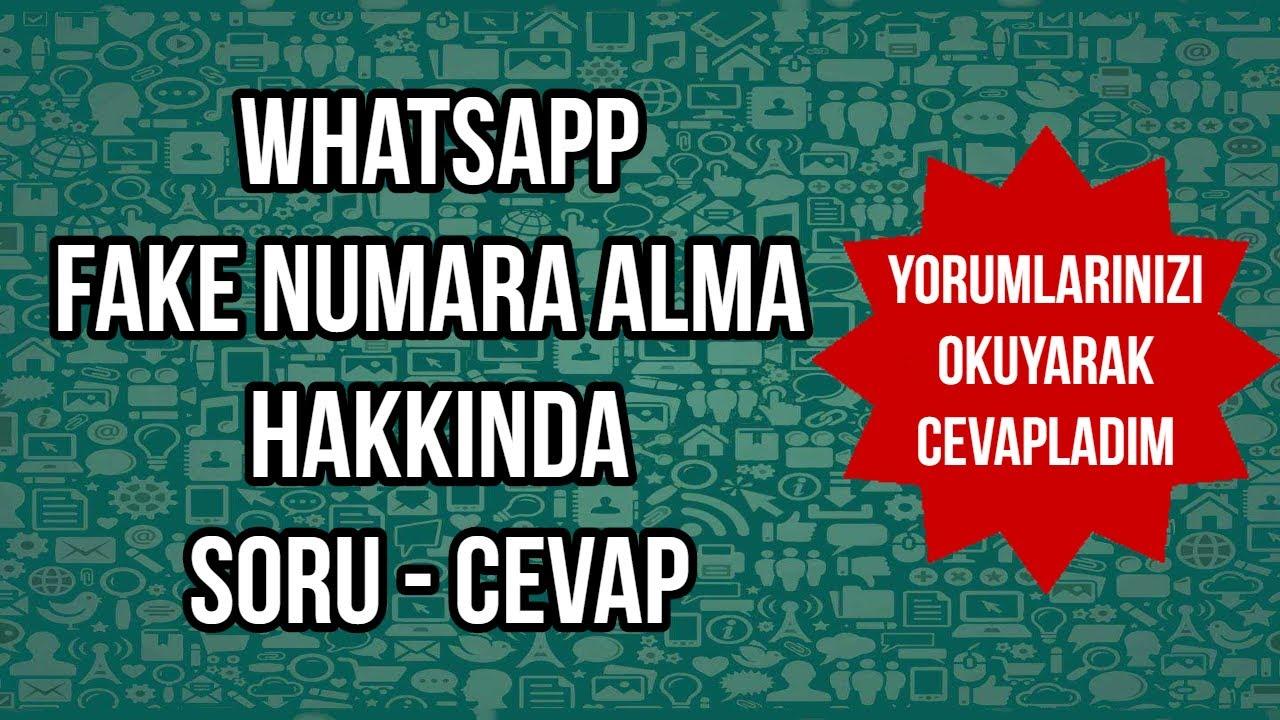 Whatsapp Fake Numara Alma Hakkında Sorduğunuz Soruları Detaylı Cevapladım