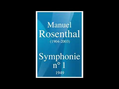 Manuel Rosenthal (1904-2003): Symphonie n°1 (1949)