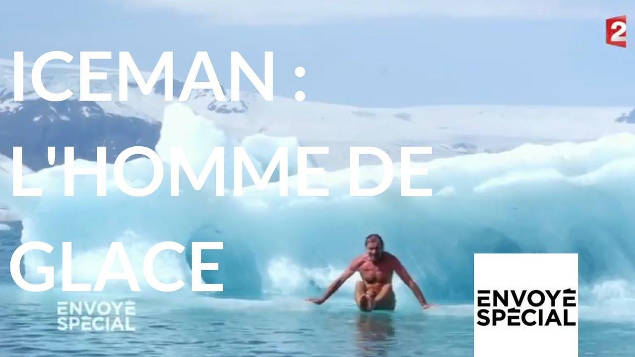 Envoyé spécial. Wim Hof, dit Iceman, l'homme de glace - 23 novembre 2017 (France 2)