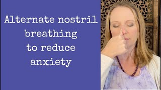 Alternate Nostril Breathing for reducing anxiety