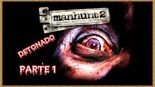 Manhunt 2 detonado [1] legendado PT-BR assassino psicótico em série