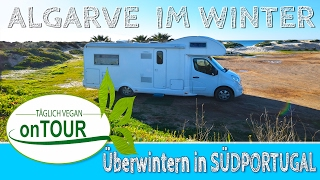 Überwintern im Wohnmobil   Portugal   Algarve   Reisebericht   schönsten Strände Portugals