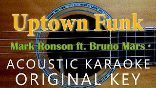 Uptown Funk - Mark Ronson ft. Bruno Mars [Acoustic karaoke]