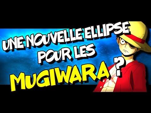 Une NOUVELLE ELLIPSE pour les MUGIWARA ?
