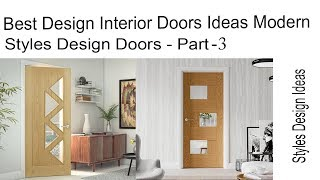 Best Design Interior Doors Ideas Modern - Styles Design Doors - Part - 3