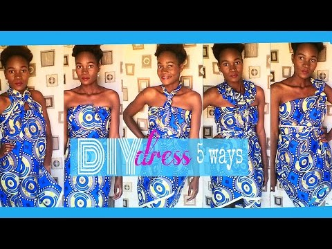 How-to tie African Print Wrap dress 5 ways, using scarf & wrapper