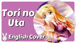 ~ Carrie Sings: Tori No Uta (singable English cover) ~