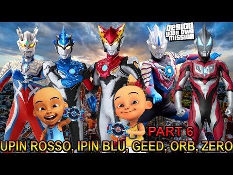 download UPIN ROSSO, IPIN BLU, GEED, ORB DAN ZERO !!! (PART 6) - GTA ULTRAMAN INDONESIA