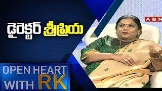 Drishyam Director Sripriya | Open Heart With RK Full Episode | ABN Telugu