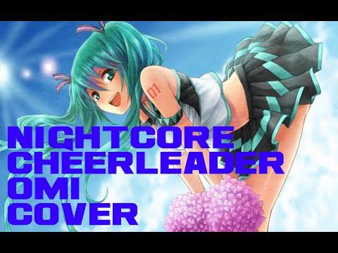 ⭐Nightcore⭐ - Cheerleader - Pentatonix