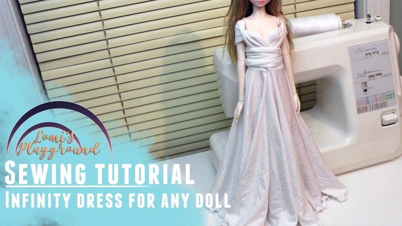 How to make an infinity dress to fit any doll - YouTube