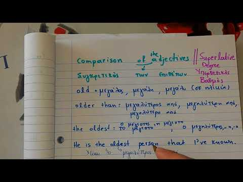 Learn Greek Lesson 98: Comparison And Superlative Of Adjectives- Συγκριτικός + υπερθετικός