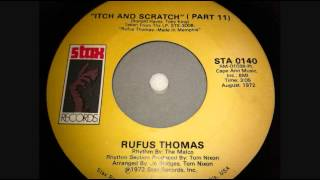 "Rufus Thomas - ""Itch And Scratch (Parts 1 & 2)"""