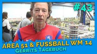 Gerrits Tagebuch Vol. 43: WM, Airport, Area 51, Stromversorgung und Co.
