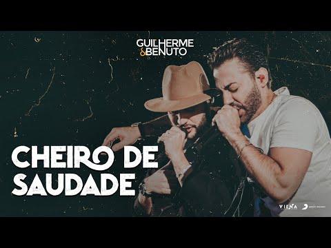 Guilherme & Benuto - Cheiro de Saudade mp3 baixar