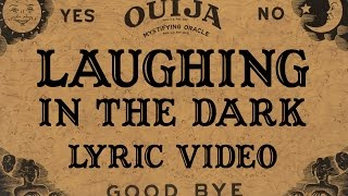 Laughing In The Dark Lyric Video  Anndy Negative