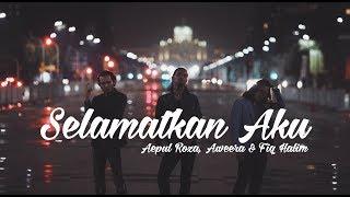 Download lagu Aepul Roza Aweera Fiq Halim Selamatkan Aku