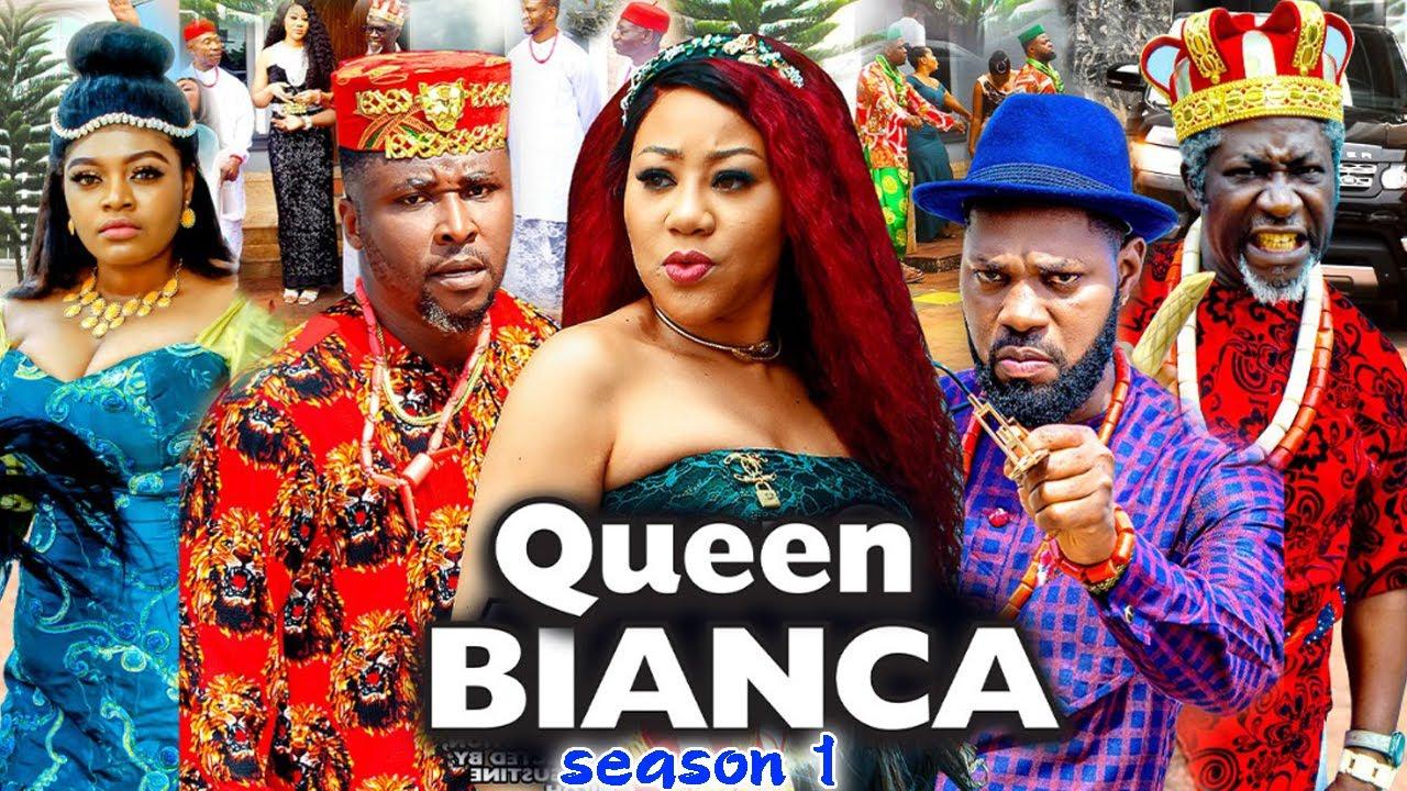 Download QUEEN BIANCA SEASON 1 -(Trending New Movie Full HD)Chineye Uba  2021 Latest Nigerian Movie