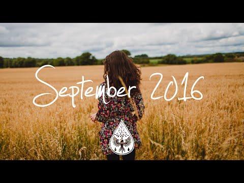Indie/Rock/Alternative Compilation - September 2016 (1-Hour Playlist)