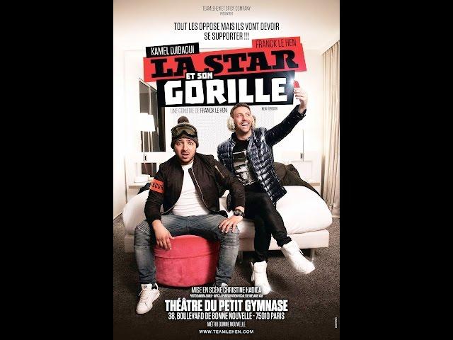 LA STAR ET SON GORILLE (TEASER) avec Kamel DJIBAOUI et Franck LE HEN