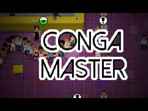 Conga Master | Indie Game | BE ONE WITH THE CONGA |