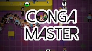 Conga Master | Indie Game | BE ONE WITH THE CONGA