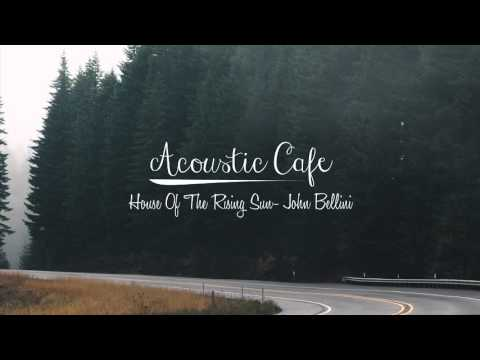 House Of The Rising Sun - Muse (John Bellini Acoustic Cover)